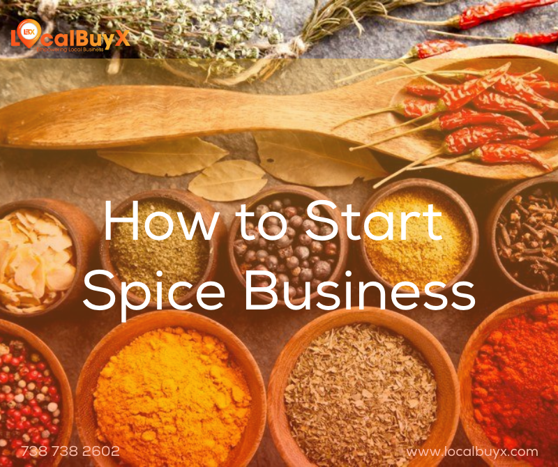 how to start spice business